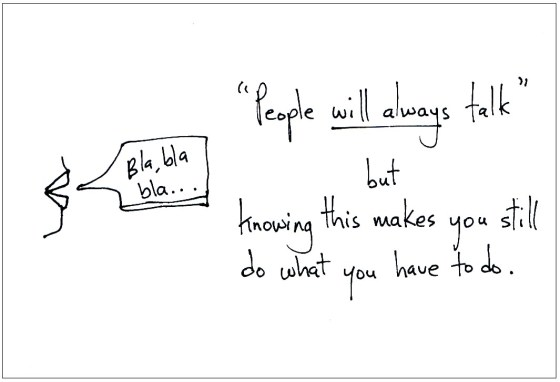 People will always talk
