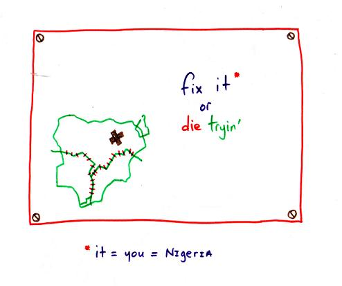 fix nigeria or die tryin'